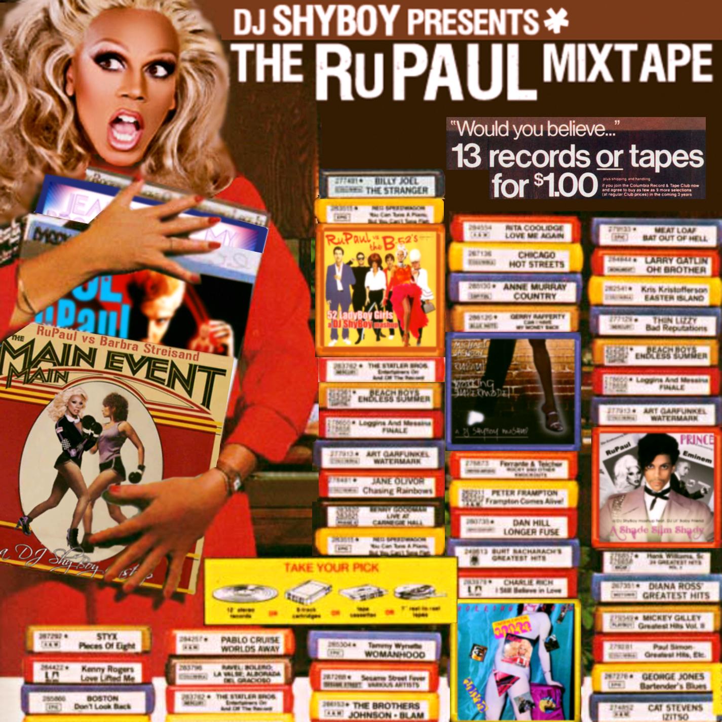 DJ ShyBoy Presents The RuPaul Mixtape
