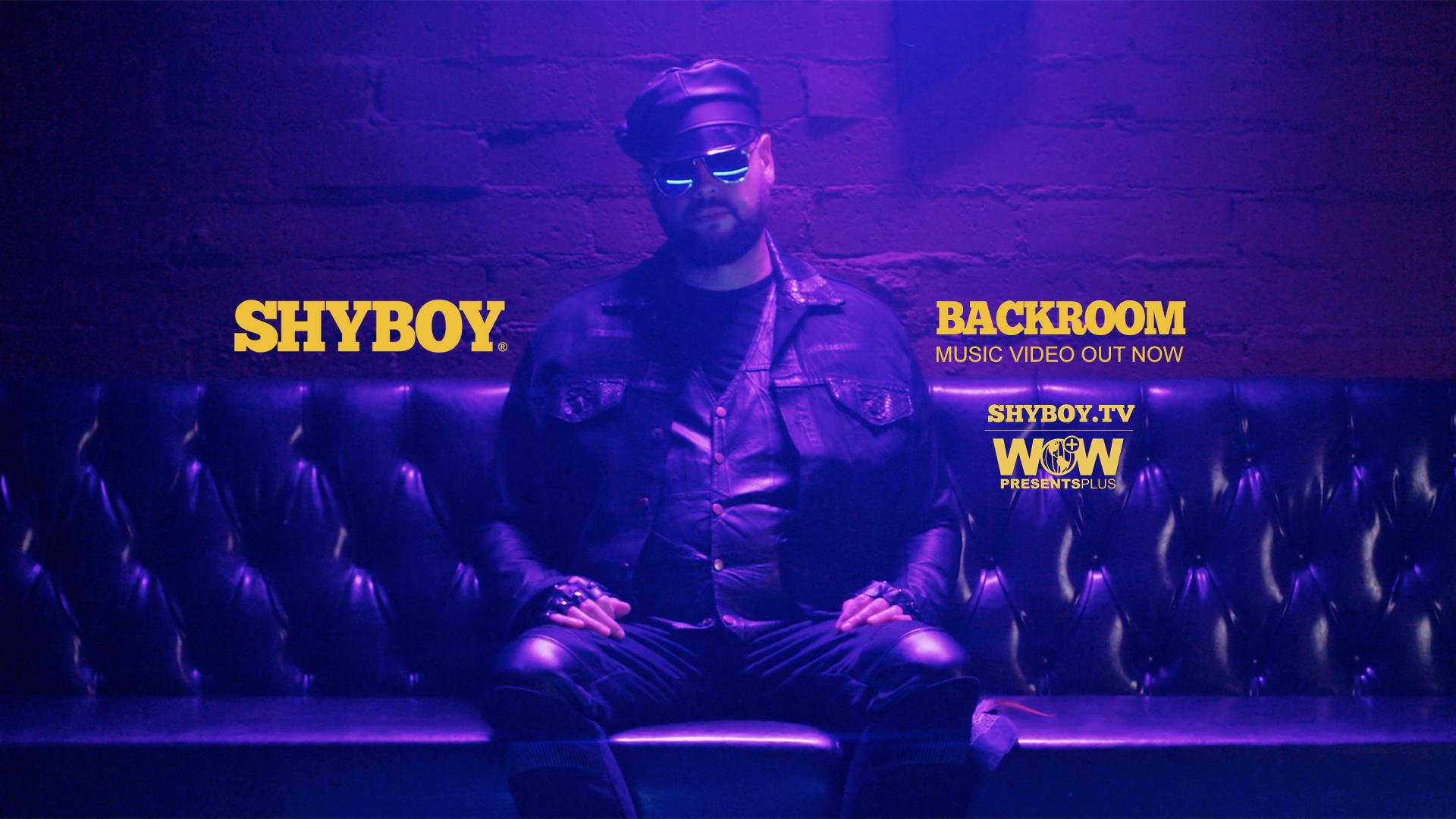ShyBoy_Backroom_WOWPresentsPlus