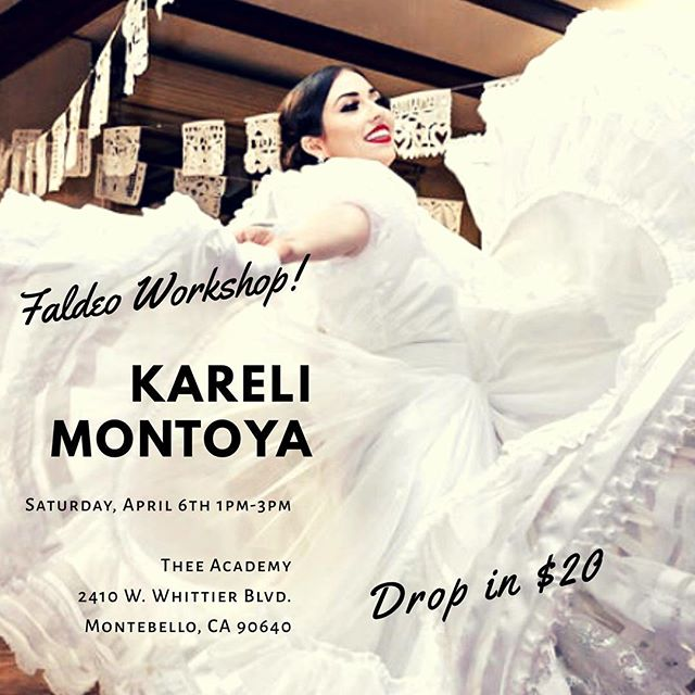 @karelidancing will be giving a Faldeo Workshop on April 6th from 1pm-3pm. Come learn the secrets to skirt work perfection! Visit Thee-Academy.com to book your spot under Classes Offered, or swipe up in our Instagram story. #folklorico #balletfolklorico #kareli #maestrakareli #dance #dancer #balletfolkloricodelosangeles #balletfolkloricolosangelitos #dancers #theeacademy @thee_academy