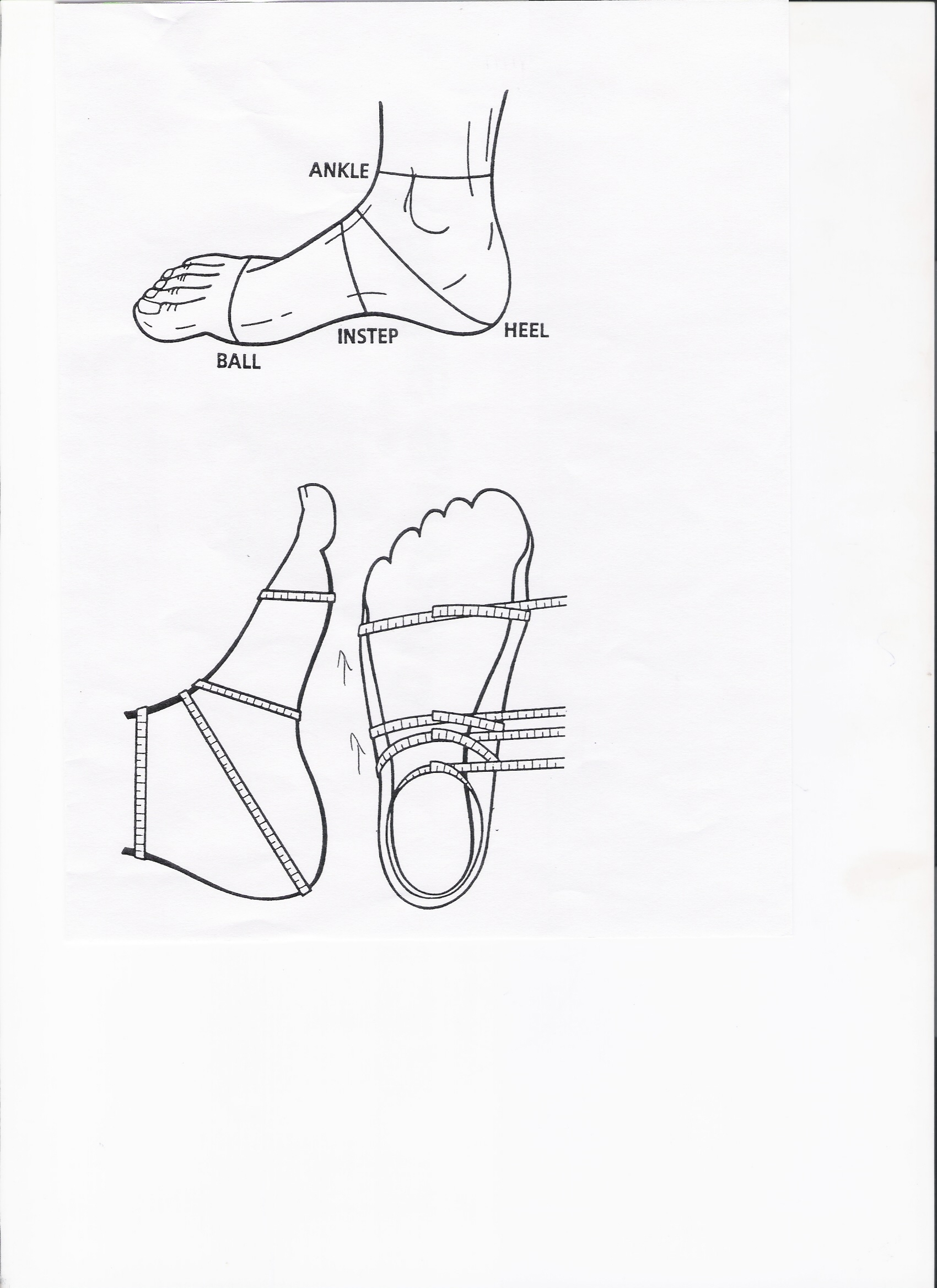 Measurement instructions:  To measure your foot, it's best that you have someone to help you.  1.) Trace each foot on a separate piece of paper. Make sure that your feet are flat on the ground.  2.) With a measuring tape, have a friend measure each foot while you're standing. Please provide us with the measurements above for each foot.  3.) Please provide all measurements in inches.  4.) Scan and send measurements to theeacademyLA@gmail.com. We will reply with a confirmation email.