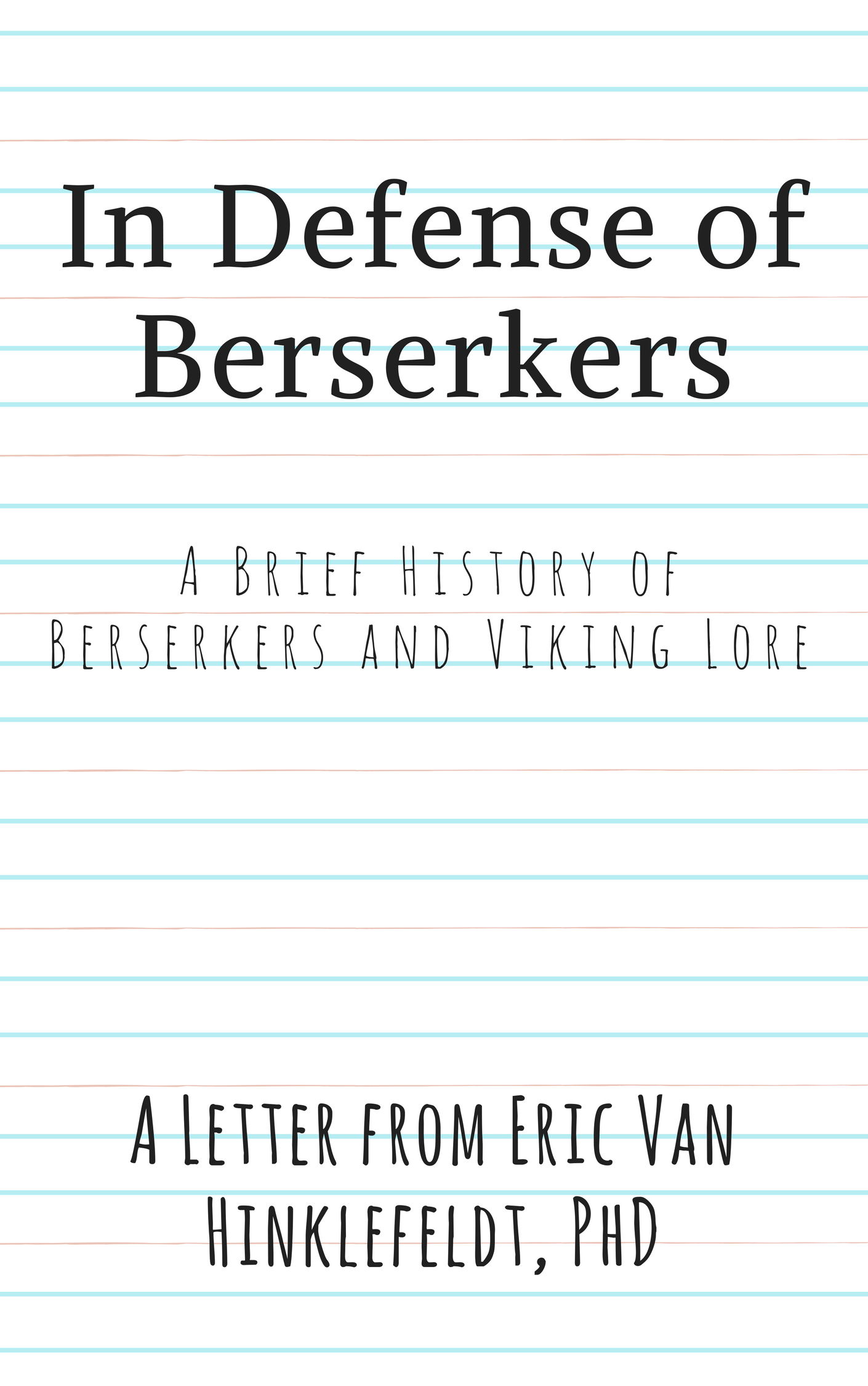 CANVA COVER - In Defense of  Berserkers.png