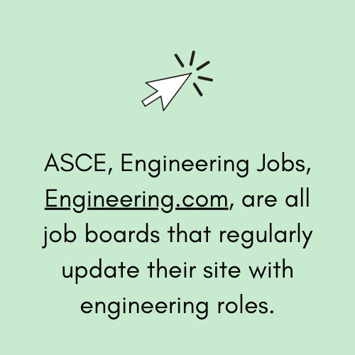 ASCE, Engineering Jobs, Engineering.com, are all job boards that regularly update their site with engineering roles..png