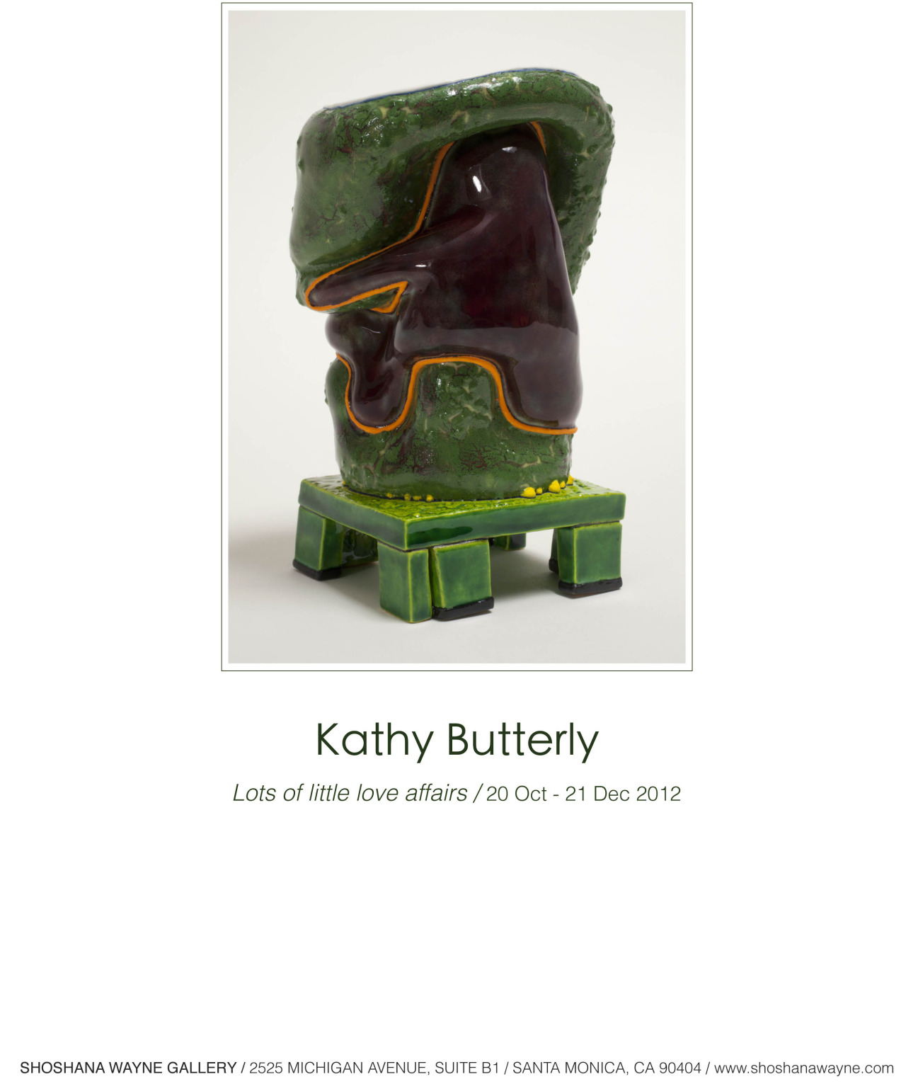 Please join us at the gallery for the last week of Kathy Butterly's  Lots of little love affairs !