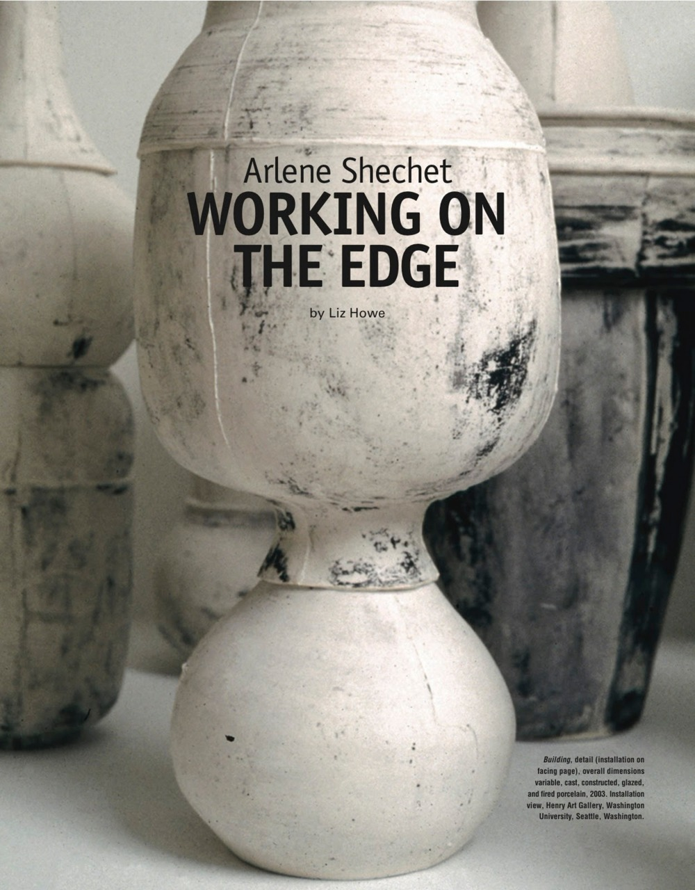 ARLENE SHECHET / Ceramics Monthly December 2010