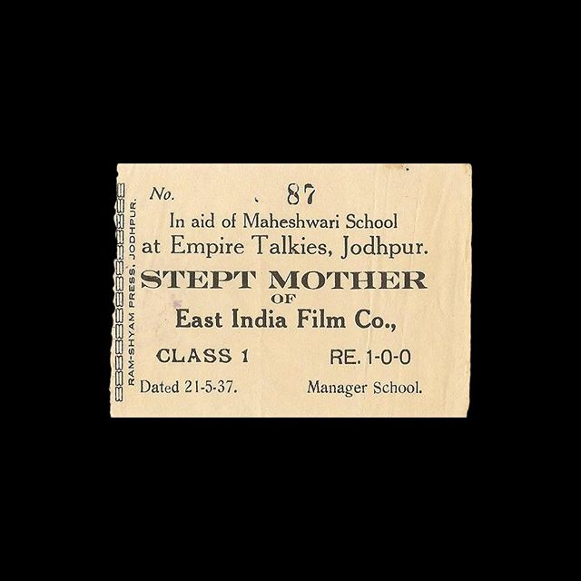 — 🎟 Empire Talkies 📍 Jodhpur, India 🎥 Stept Mother 🗓 1937