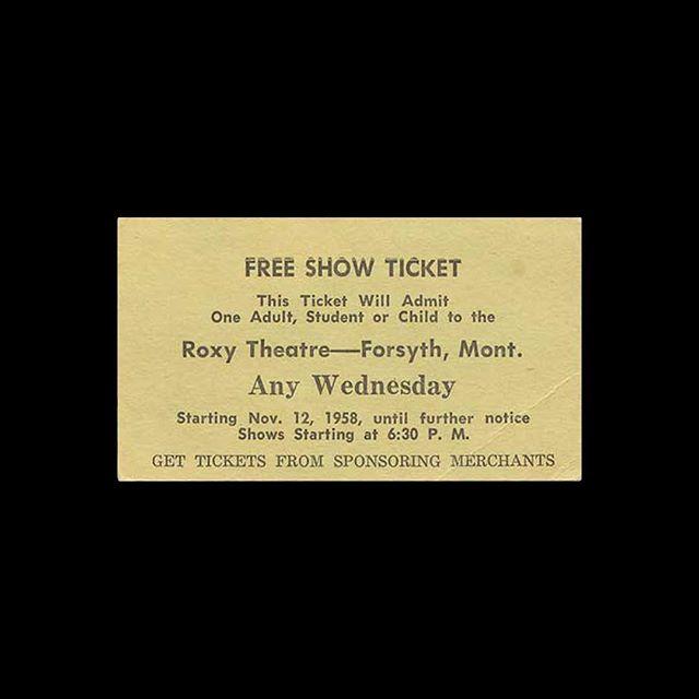 — 🎟 Roxy Theatre 📍 Forsyth, MT 🎥 — 🗓 1958