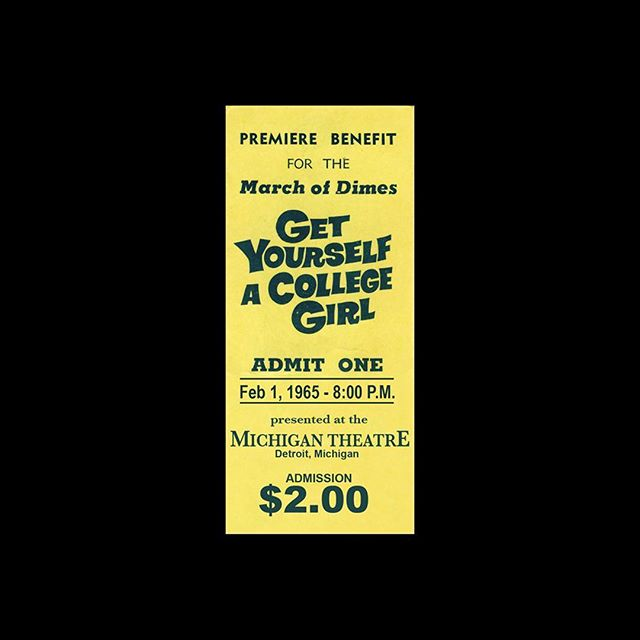 — 🎟 Michigan Theatre 📍 Detroit, MI 🎥 Get Yourself a College Girl 🗓 1965