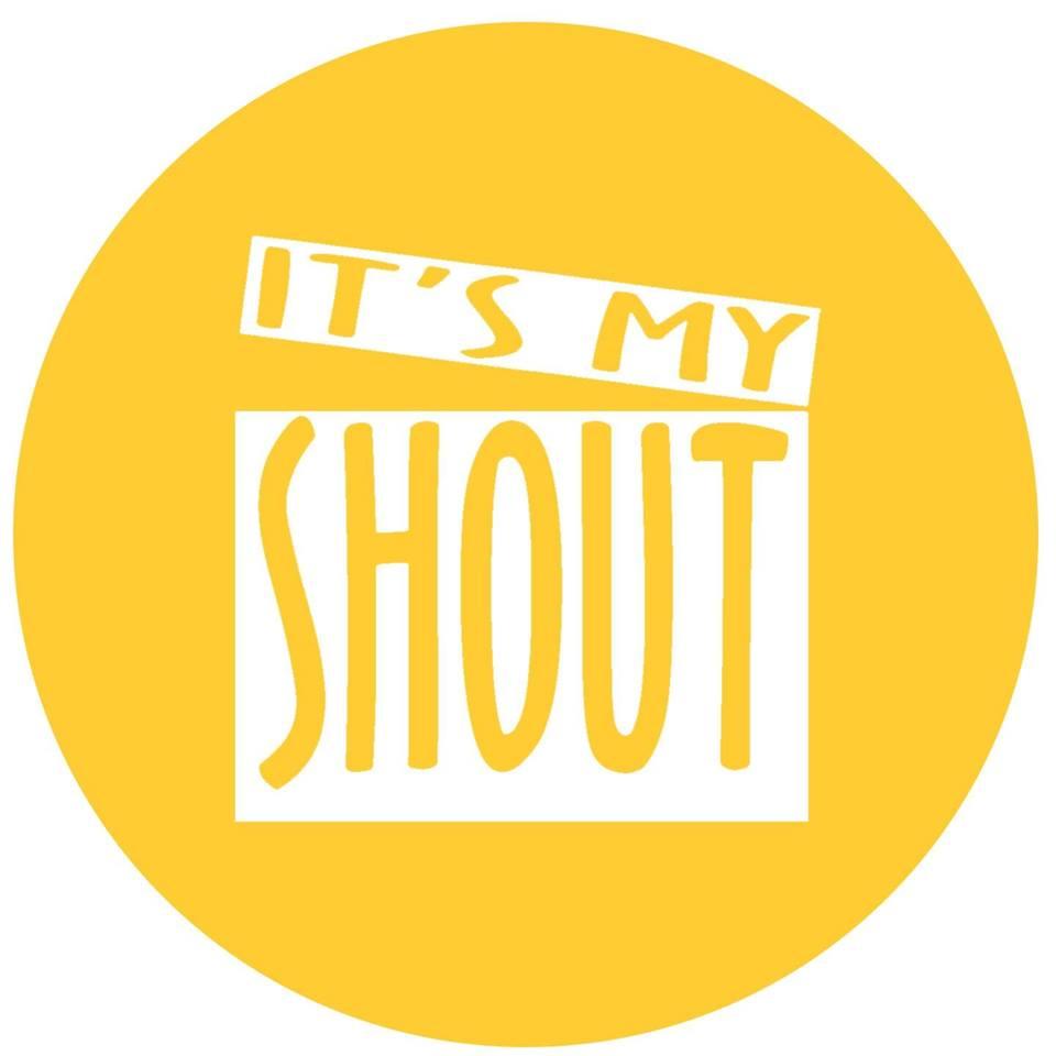 It's My Shout.jpg