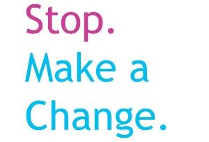 Stop Make a Change.jpg