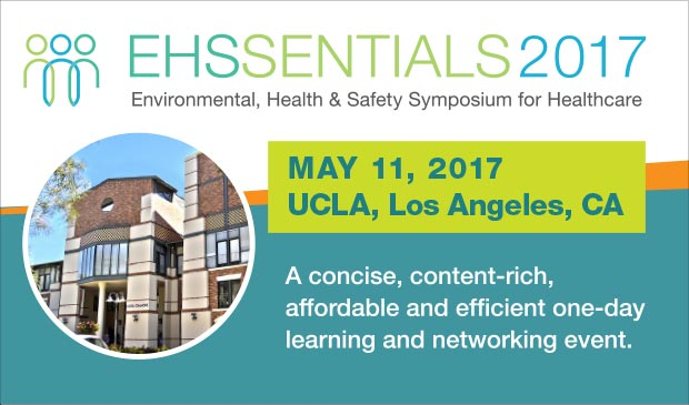 A banner for the EHSSENTIALS 2017 UCLA healthcare EHS symposium.   Courtesy: ehssentials.com