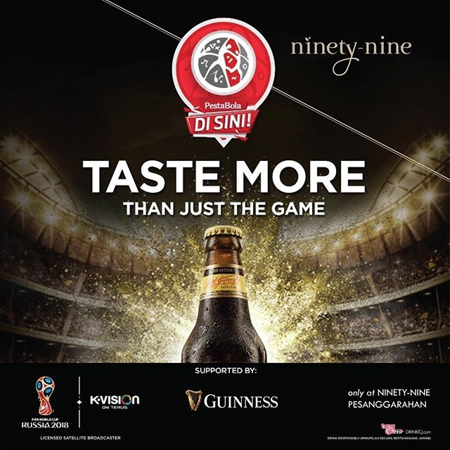World Cup 2018 is rolling at high gear and the hype is equally high! Catch the live matches on our wide screens with fellow football enthusiasts, don't miss out on 4 glasses of Guinness for the price of 3 at Ninety-Nine Pesanggrahan & Buy 2 Get 3 glasses of Guinness at Ninety-Nine Grand Indonesia. Hop along the heated matches, screened live at Ninety-Nine Pesanggrahan.