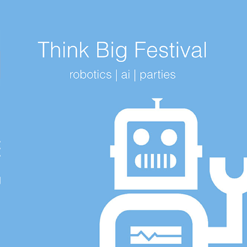 Think Big Festival
