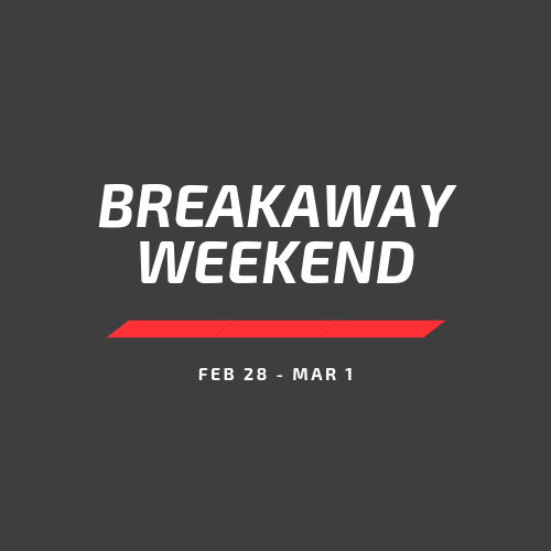 1 Free Ticket To Breakaway Weekend. The Best Weekend In The Winter.
