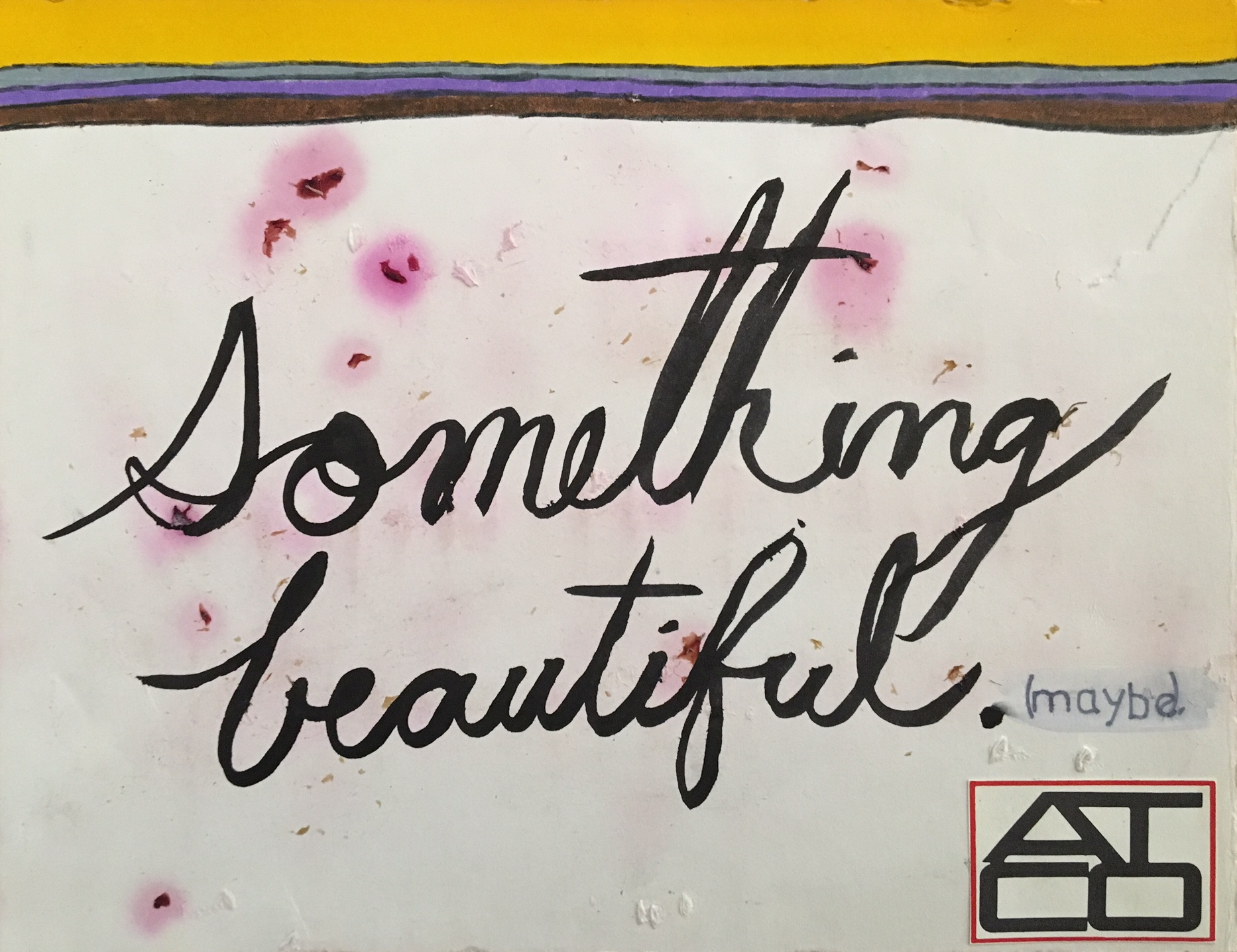 Something Beautiful (Maybe)