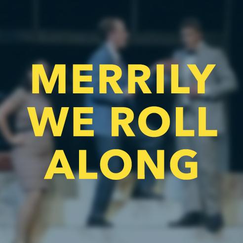 Merrily We Roll Along (2010)