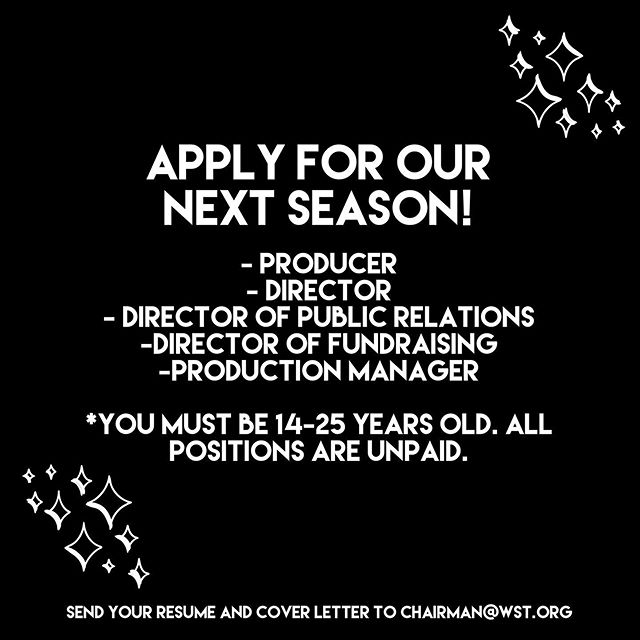 Apply for our Summer 2020 season!! We are still looking to fill these positions for next season - you must be between 14-25 years old! Email chairman@wst.org with your resume and cover letter to apply. (All positions are unpaid.)