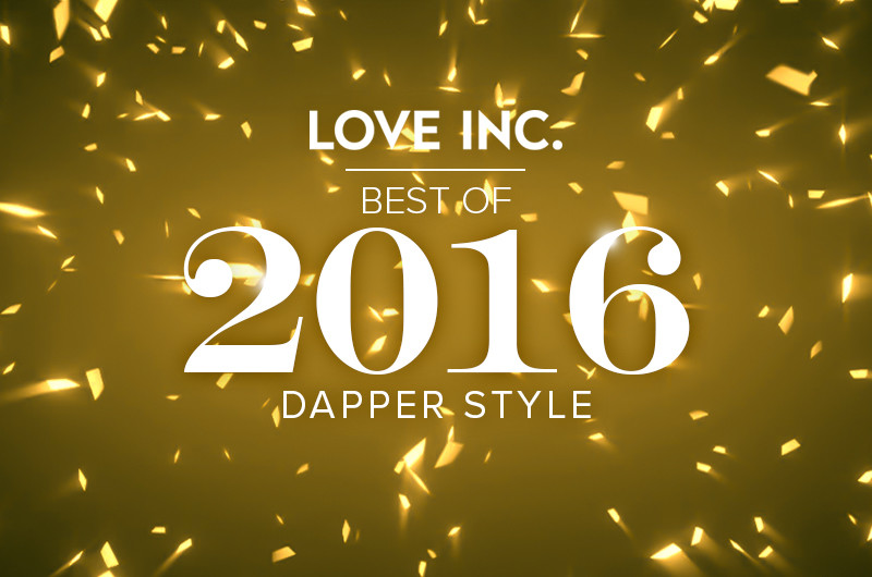 Best of 2016: Dapper Style