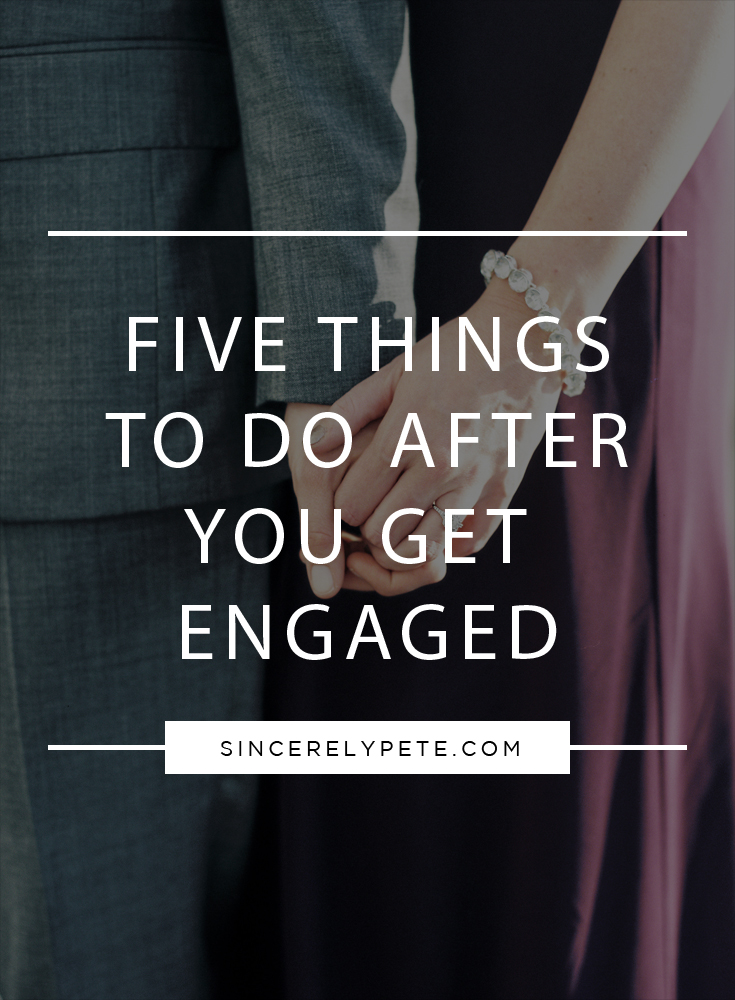 Five Things To Do After Getting Engaged.jpg