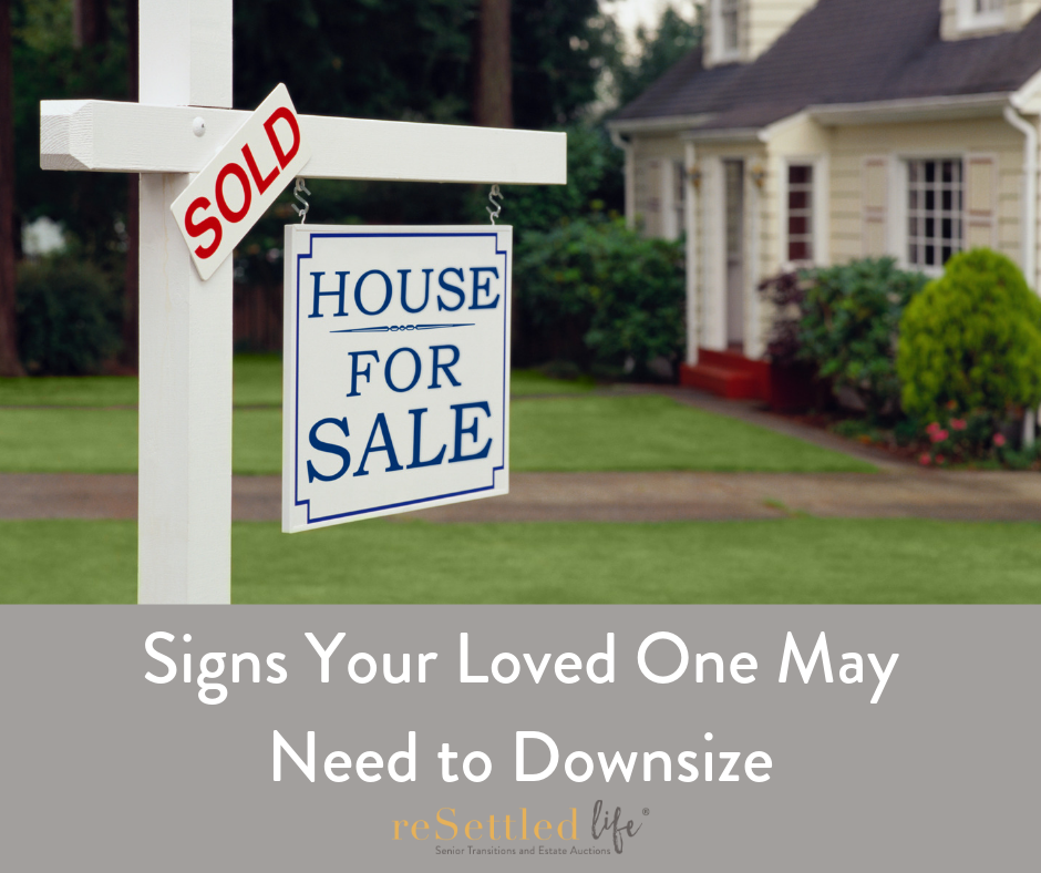Signs Your Loved One May Need to Downsize.png