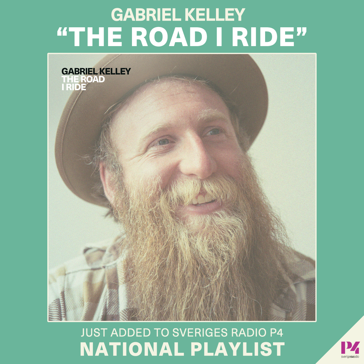 Gabriel Kelley - The Road I Ride - P4 Sveriges Radio National Playlist