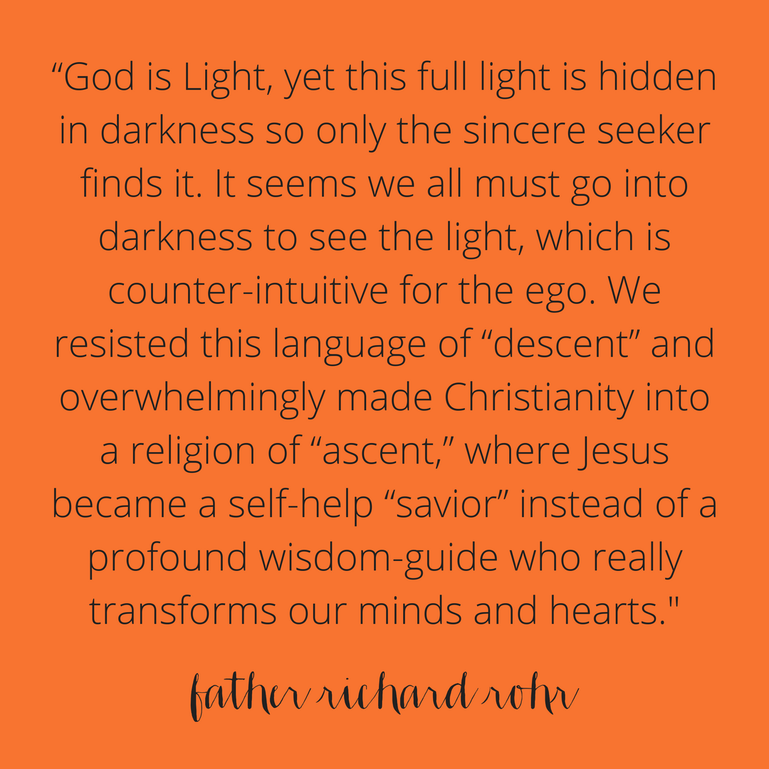 Quote from Father Richard Rohr, mentioned during the show