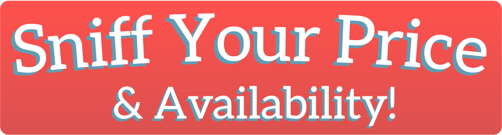 Click th 'Sniff Your Price' Button to submit your price request.