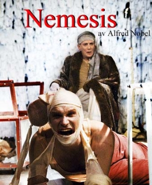 Poster from 2005 world premiere of Nemesis, Nobel's play, at Strindbergs Intima Theatre in Stockholm, Sweden.