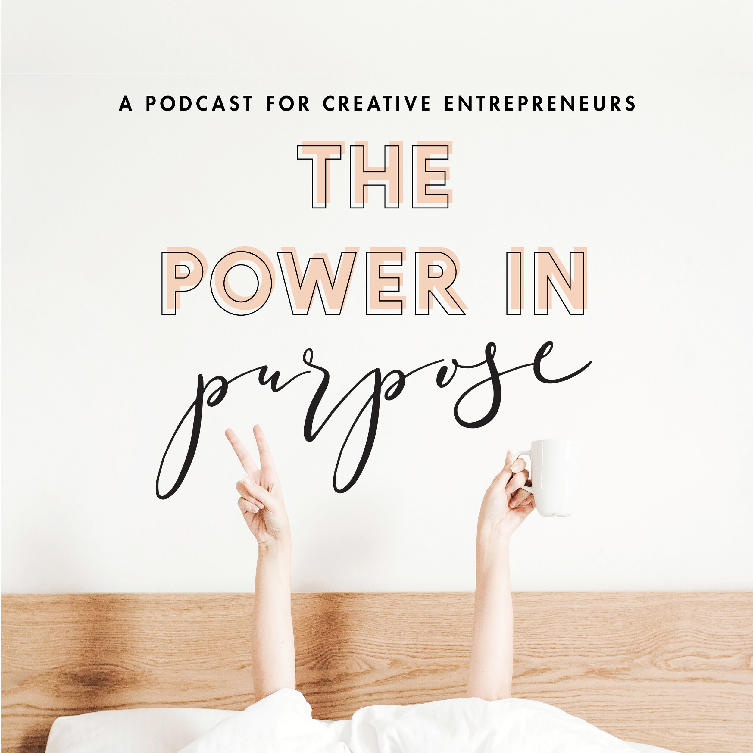 The Power in Purpose Podcast.jpg
