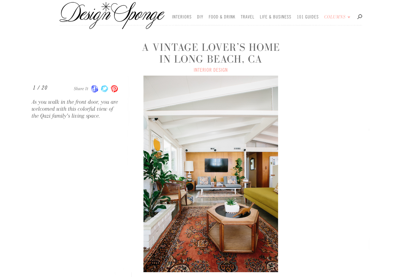Owner, Michelle Qazi's, home is chosen to be featured on  Design Sponge  which reflects the shops collection.