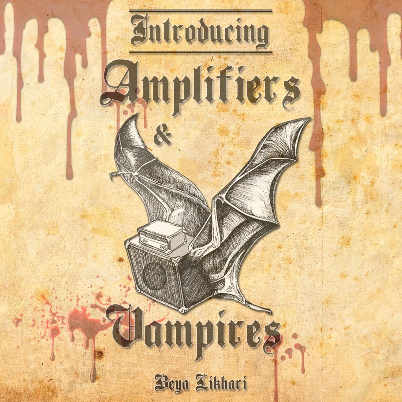 amplifiers&vampiresFRONTt.jpg