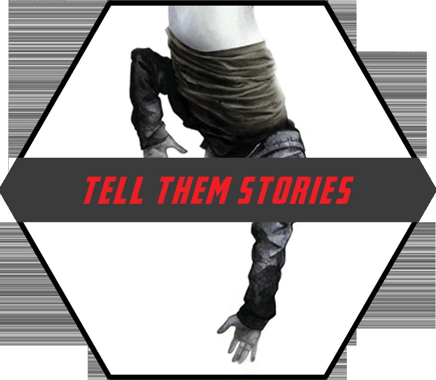 Tell Them Stories