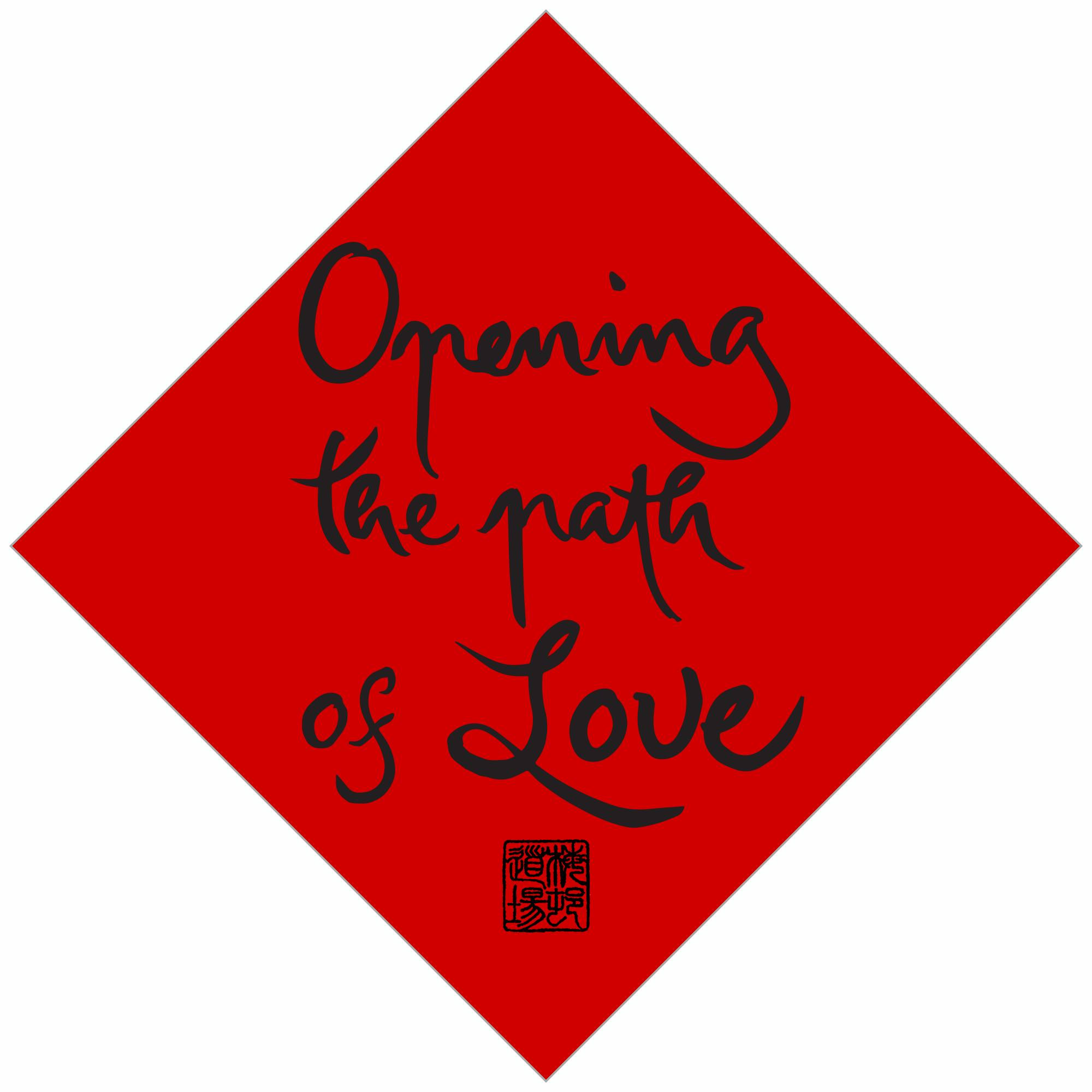 Opening the Path of Love
