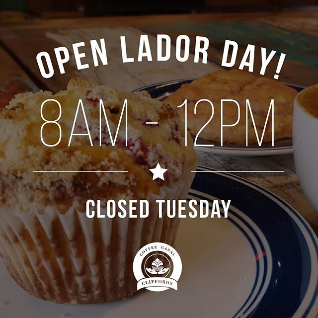 Hi friends! ☕  We will be open tomorrow for Labor Day 8am - 12pm!  Closed Tuesday.  We hope you enjoy your holiday weekend! 🌴🌴