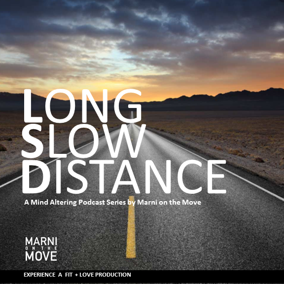 Long Slow Distance - Take it slowly.