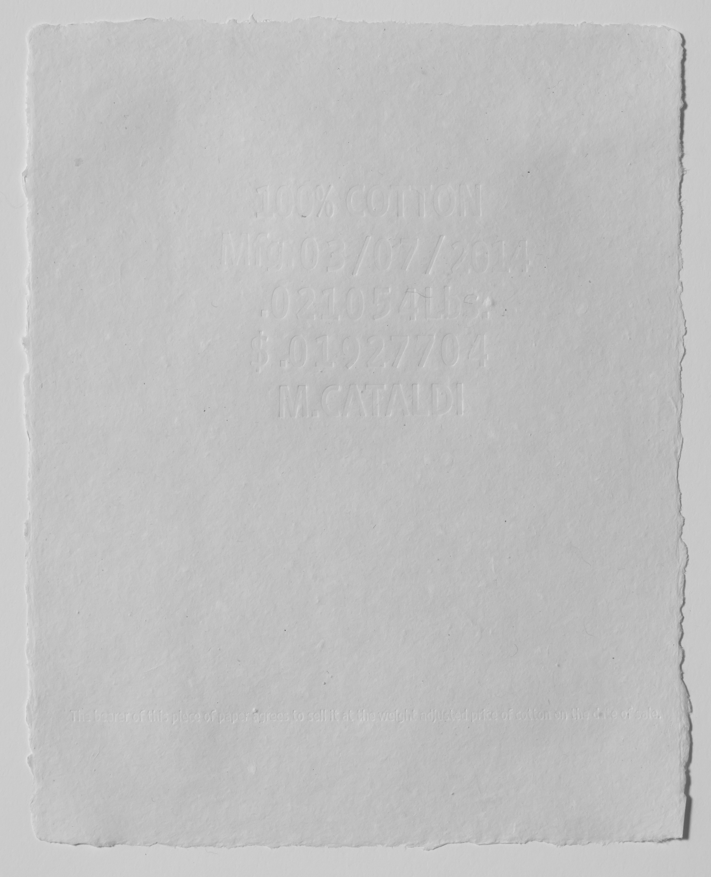 $.01927704 , 03/07/2014   100% cotton paper. 8 x 10 in.