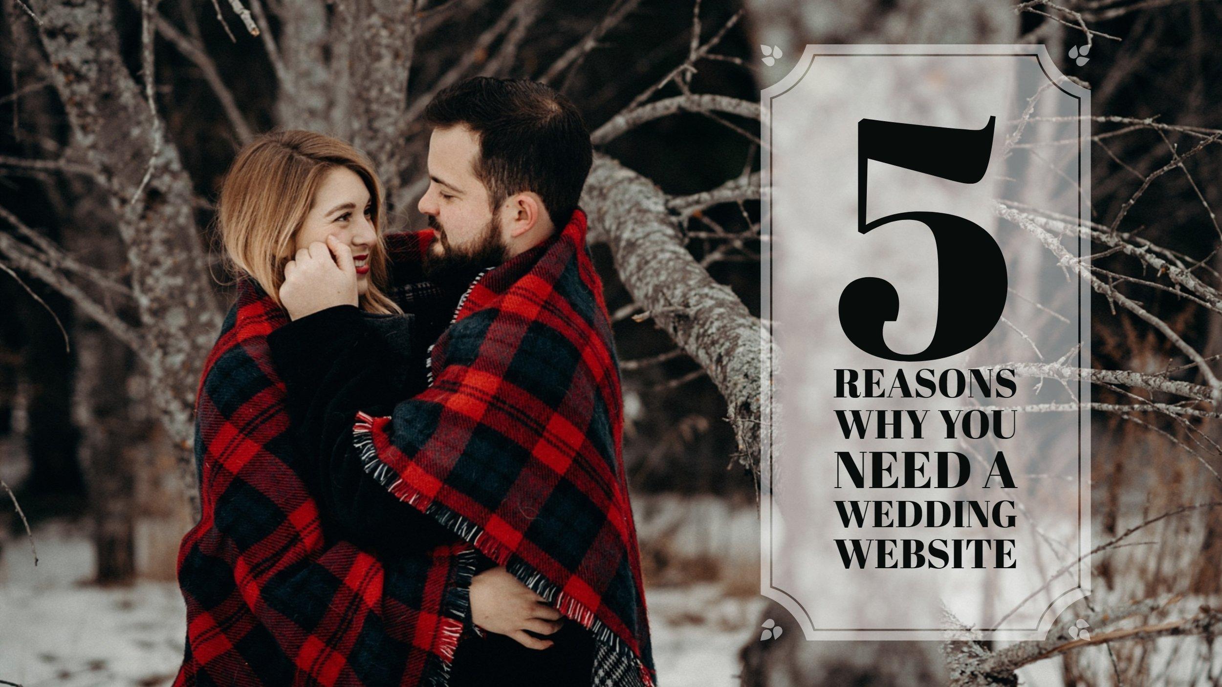 5 Reasons Wedding Website.jpg