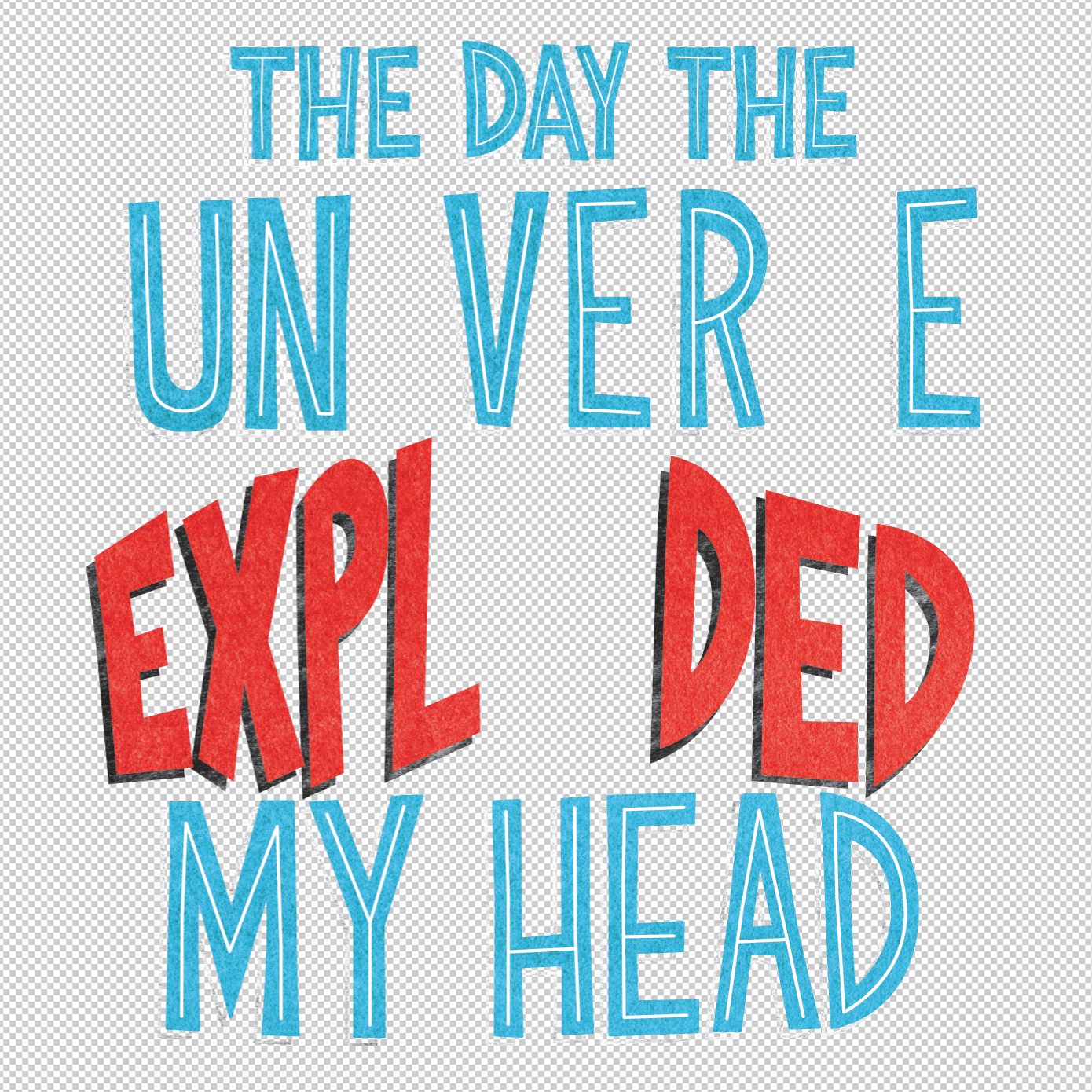 Once approved, I redrew the lettering in Adobe Illustrator, and started playing around with colors.