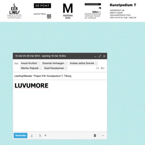 LUVUMORE - Leerling/Meester Project 2014Met: Goof Kloosterman, Dorenda Verhaagen, Andrea Jelina Grevink & Anouk Kruithof.May 2014More info...