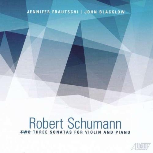 Schumann: Three Sonatas for Violin and Piano