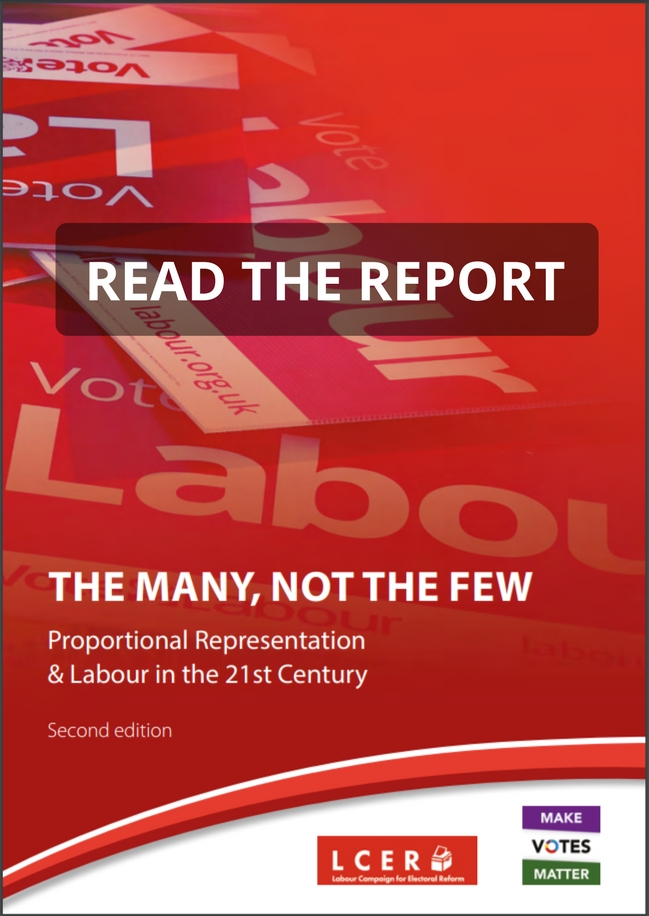 To find out why PR is in the interests of Labour MPs, activists and voters read our report, jointly written with the Labour Campaign for Electoral Reform:  The Many Not The Few: Proportional Representation & Labour in the 21st Century .