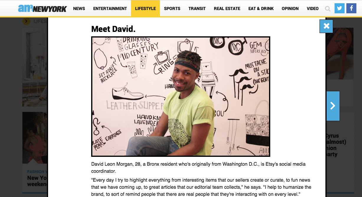 As Etsy's Lead Social Media Specialist, I was a featured Etsy employee in an amNewYork article published September 7, 2014, which highlighted Etsy's unique company culture.