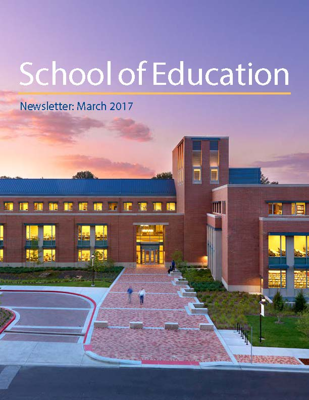 School of Education March 2017 Newsletter