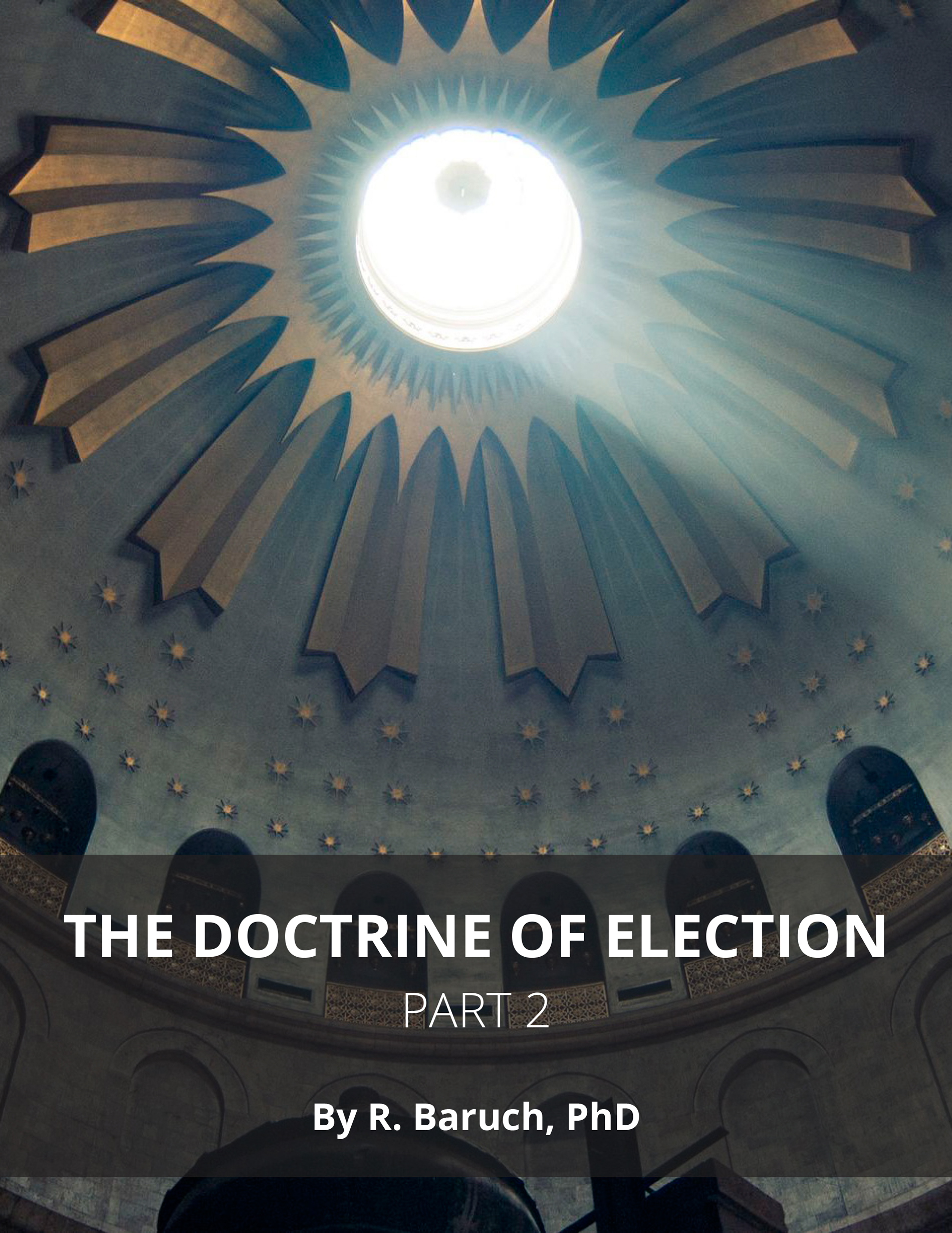 Doctrine of Election Part 2