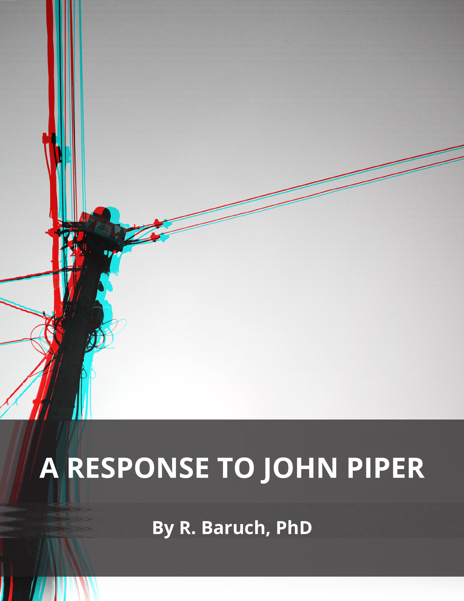 Response to John Piper