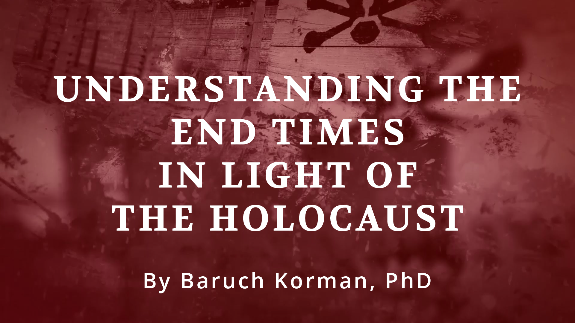 - Does the Holocaust have any prophetic significance? Was the timing of the Holocaust and the restoration of the state of Israel of any significance in the fulfillment of biblical prophecy? How, if at all, does this affect our understanding of the last days? A new 4-part video study series by Dr. Baruch Korman answers these questions as well as providing scriptural based truth behind God's word. Dr. Baruch walks us through historical events to reveal if the Holocaust was unique and if it gives us a paradigm of what will take place in the future, the last days. Are you prepared?