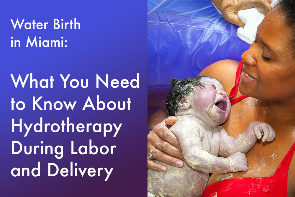 Water Birth In Miami What You Need To Know About Hydrotherapy During Labor And Delivery Magnolia Birth House