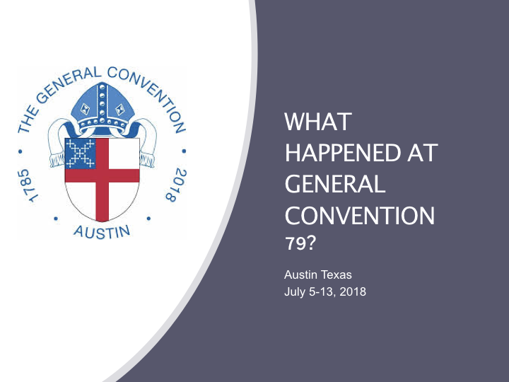What Happened at General Convention .001.png