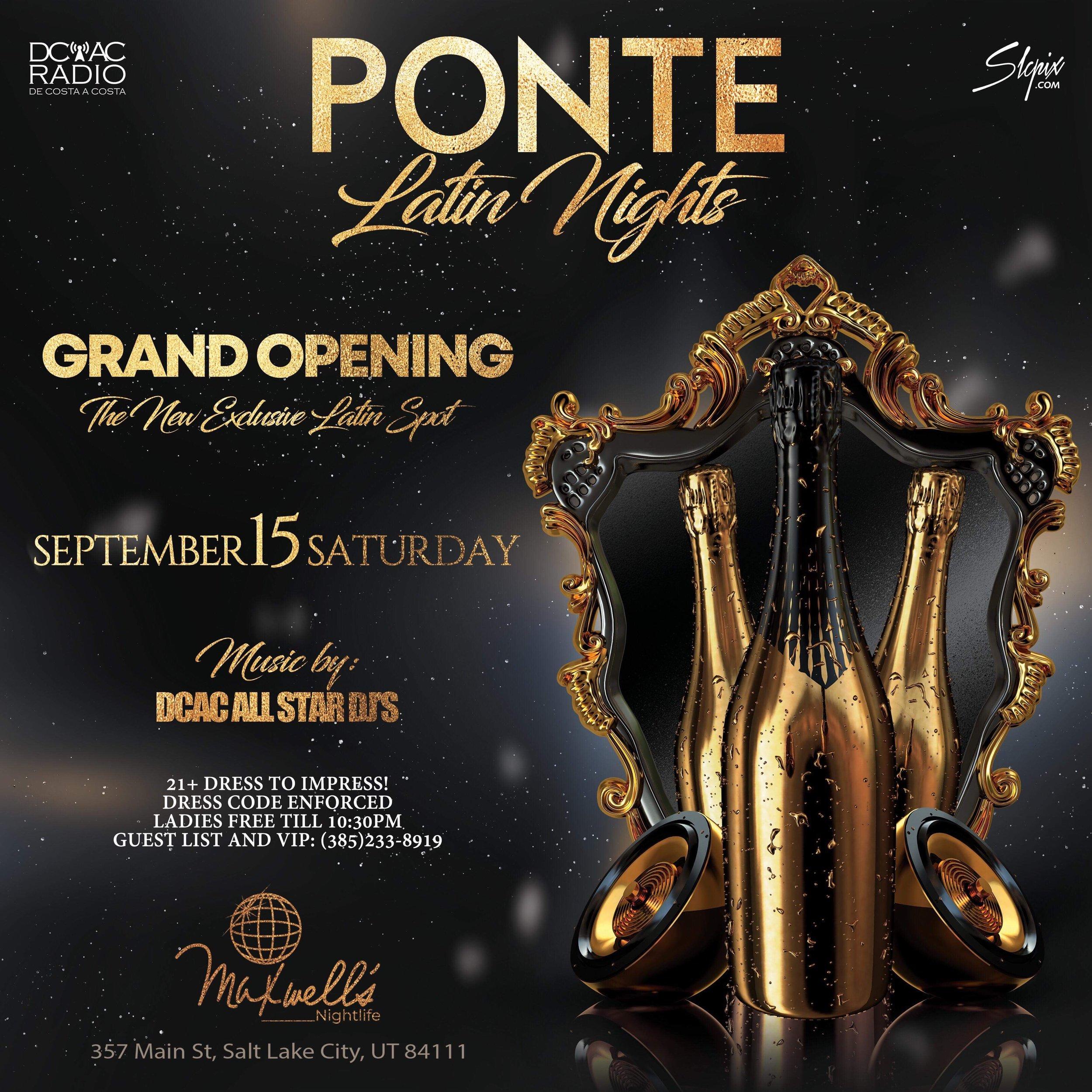 Ponte Latin Nights - Grand Opening