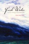 fresh water: women writing on great lakes