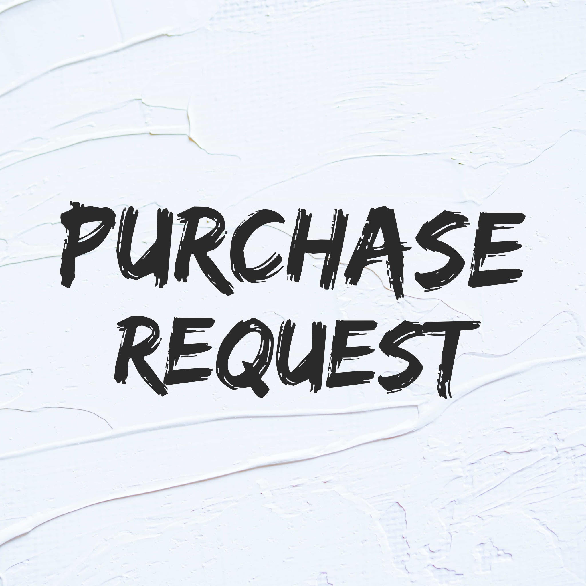Request a purchase with this link.